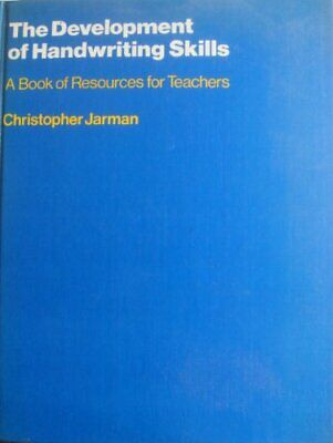 The Development of Handwriting Skills: A Res... by Jarman, Christopher Paperback