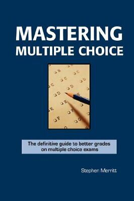 Mastering Multiple Choice by Merritt, Stephen Paperback Book The Cheap Fast Free