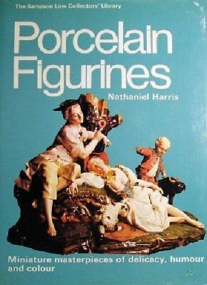 Porcelain Figurines (The Sampson Low collectors... by Harris, Nathaniel Hardback