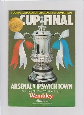 1978  FA Cup Final Programme  -  Arsenal v Ipswich Town