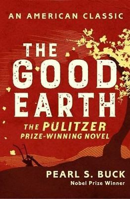 The Good Earth by Buck, Pearl S.