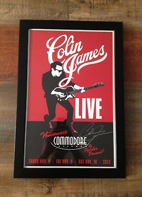 Colin James autographed signed poster - Vancouver - Tragically Hip