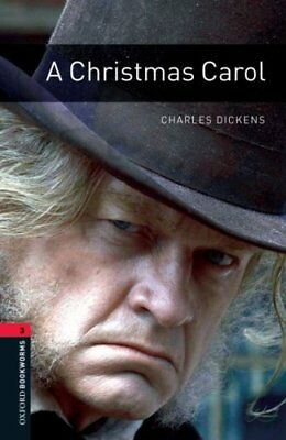 Oxford Bookworms Library: Level 3:: A Christmas Carol 9780194791137