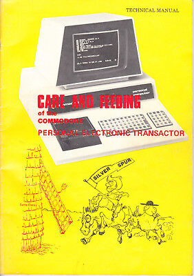 """Care and Feeding of the COMMODORE PET 2001 (""""Personal Electroinc Transactor"""")"""