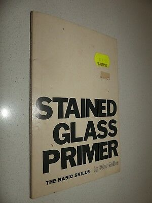 Stained Glass Primer The basic skills book by Peter Mollica