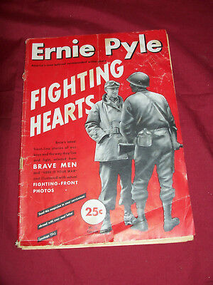 Ernie Pyle Fighting Hearts 1944 WWII Magazine WW2 Combat Photos Pictures Old Mag