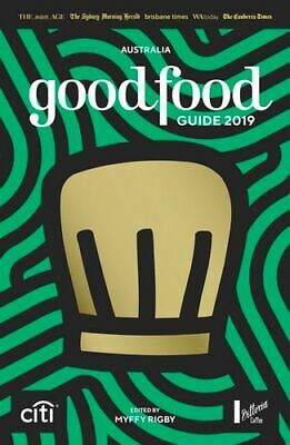NEW Australia Good Food Guide 2019 By Myffy Rigby Paperback Free Shipping
