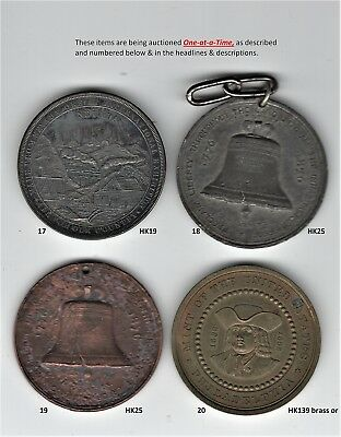 HK25 1876 Centennial/Liberty Bell. White metal, UNC even grey, hole  SCD#18 ONLY