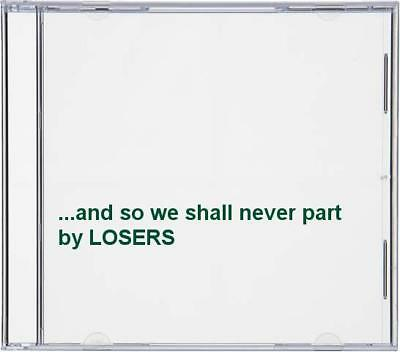 LOSERS - ...and so we shall never part - LOSERS CD HKVG The Fast Free Shipping
