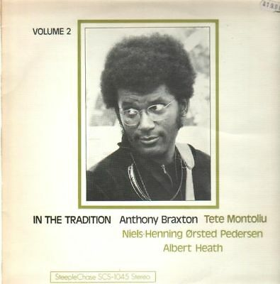 Anthony Braxton In The Tradition Volume 2 NEAR MINT Steeple Chase Vinyl LP