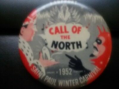 old celluloid pin button Call of the North St. Paul Winter Carnival 1952