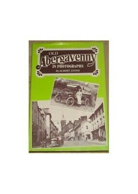 Old Abergavenny in Photographs by Lyons, Albert Paperback Book The Cheap Fast