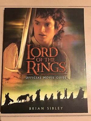 THE LORD OF THE RINGS OFFICIAL MOVIE GUIDE BRIAN SIBLEY Engl. ISBN 0007119089