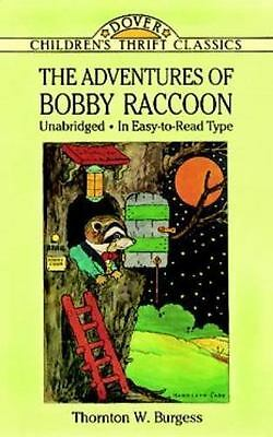The Adventures of Bobby Raccoon (Dover Children's Thrift Classics) by Burgess,