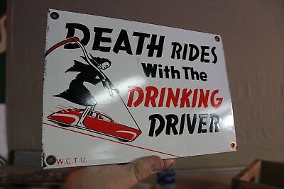 Death Rides With The Drinking Driver Porcelain Sign Gas Oil Beer Bar Police City