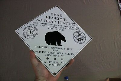 Bear Reserve No Bear Hunting Porcelain Sign Gas Oil Wildlife Us Forest Cherokee