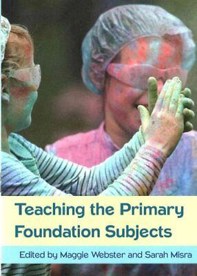 Teaching the Primary Foundation Subjects by Maggie Webster 9780335263769