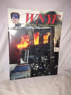 Excellent Firefighters WNYF 1/2007 Edition WITH NEW YORK FIREFIGHTER magazine