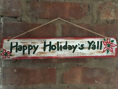 HAPPY HOLIDAYS  Y'ALL HAND  PAINTED Decoration 1 of a kind WOOD SIGN