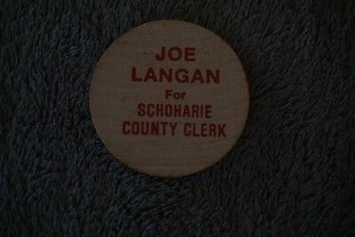 Vintage GOP Republican Wooden Nickel Joe Langan Schoharie NY