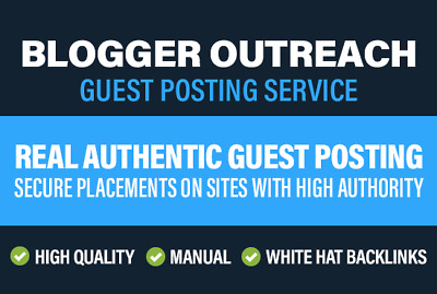 Guest Post With Blogger Outreach To Get Real DA 40 Plus Blogs