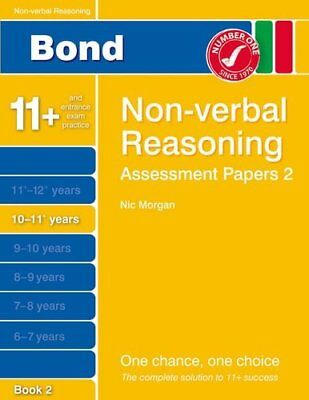 Bond Assessment Papers Non-Verbal Reasoning 10-11+ yrs Book 2 by Morgan, Nicola