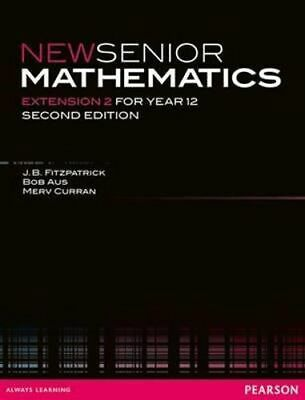 NEW New Senior Mathematics Extension 2 (2e) By J. B. Fitzpatrick Paperback