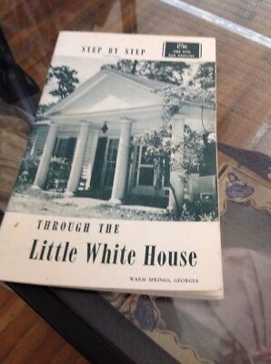 Booklet—Little White House, Warm Springs Georgia, Franklin Roosevelts Retreat
