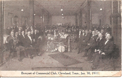 Vintage Postcard 1911 - Banquet of Commercial Club - Cleveland, TN