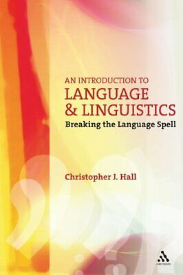 An Introduction to Language and Linguistics: ... by Christopher J Hall Paperback