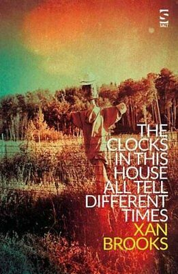 The Clocks in This House All Tell Different Times by Brooks, Xan Book The Cheap