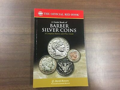A Guide Book of Barber Silver Coins, (Red Book Series) NEW!!!