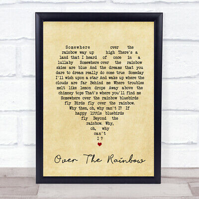 Somewhere Over The Rainbow Vintage Heart Song Lyric Quote Print