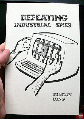 Defeating Industrial Spies