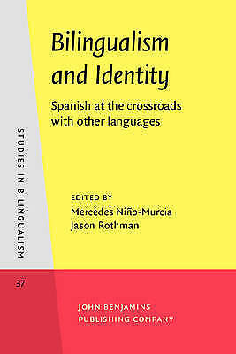 Bilingualism and Identity: Spanish at the crossroads with other languages (Studi
