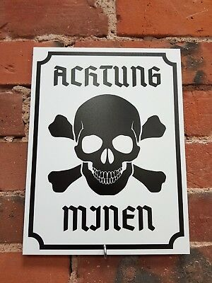 ACHTUNG MINEN Warning Sign DANGER -  MINES GERMAN WW2 SIGN REPRODUCTION