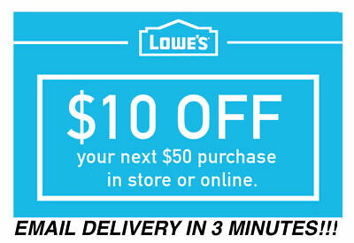 THREE 3x Lowes $10 OFF $50 Coupons - Lowe's In store/online Fast Delivery