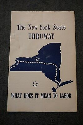 GOP Republican New York State Thruway, What Does it Mean to Labor Pamphlet