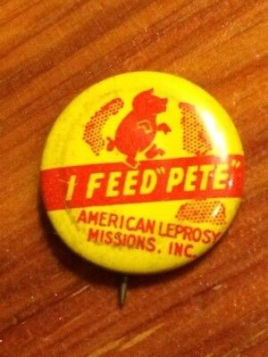 I Feed Pete The American Leprosy Mission Pete the Pig Pin  Vintage
