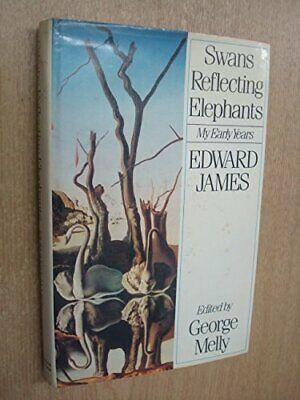 Swans Reflecting Elephants: My Early Years by James, Edward Hardback Book The