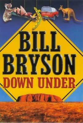 Down Under by Bryson, Bill Hardback Book The Cheap Fast Free Post