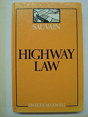 Highway Law and Practice (The Local government libra... by Sauvain, Stephen Book
