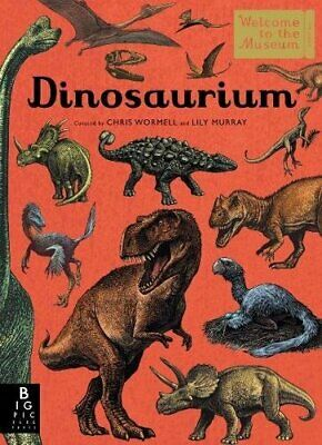 Dinosaurium (Welcome To The Museum) Book The Cheap Fast Free Post