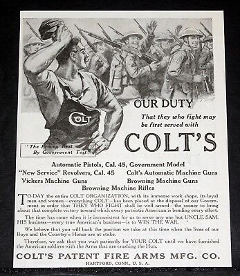 """1918 Old Magazine Print Ad, Colt Fire Arms """"the Proven Best By Government Test""""!"""