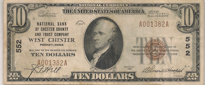 The National Bank of Chester County, West Chester, PA 1929 T/1 $10  Charter 552