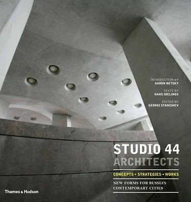 Studio 44 Architects Hardback Book New Russian Architecture Thames & Hudson