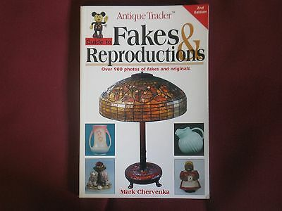 Antique Trader Guide to Fakes & Reproductions tell the real from Fakes Chervenka