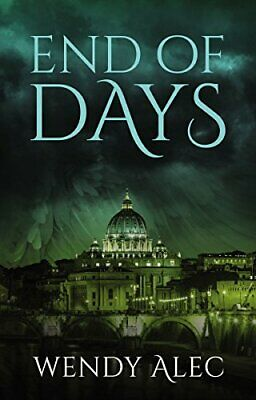 End of Days (Chronicles of Brothers) by Wendy Alec Book The Cheap Fast Free Post