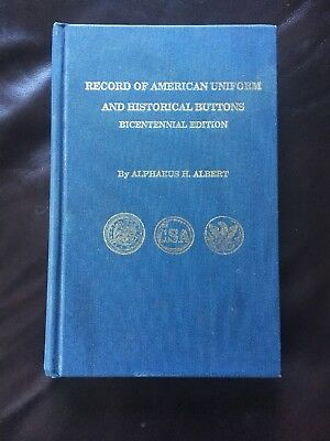 Record of American Uniform and Historical Buttons  by Alphaeus H. Albert