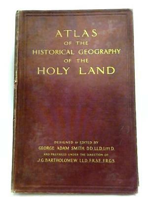 Atlas Of The Historical Geography Of the Holy Land (Smith- 1915) (ID:83430)